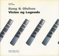 Bang & Olufsen - Vision og Legende