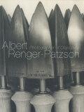 Albert Renger-Patzsch: Photographer of Objectivity