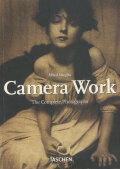 Alfred Stieglitz: Camera Work The Complete Photographs 1903-1917