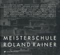 MEISTERSCHULE ROLAND RAINER