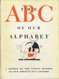 THE ABC OF OUR ALPHABET