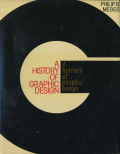 Philip B. Meggs: A HISTORY OF GRAPHIC DESIGN