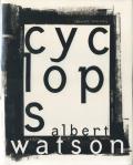 Albert Watson: Cyclops