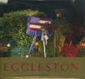 WILLIAM EGGLESTON: ANCIENT AND MODERN