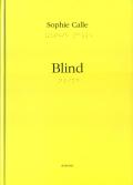 Sophie Calle: Blind