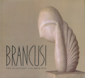 Brancusi: The Sculpture and Drawings
