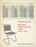 Brüder Rasch: Material Konstruktion Form 1926-1930