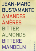 jean marc bustamante bitter almonds