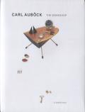 Carl Aubock The Workshop