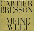 HENRI CARTIER-BRESSON: MEINE WELT