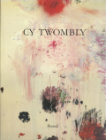 CY TWOMBLY: Paintings, Works on Paper, Sculpture