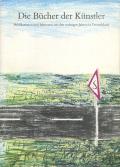Die Bucher der Kunstler : Publikationen und Editionen seit den sechziger Jahren in Deutschland