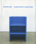 Donald Judd: A good chair is a good chair