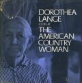 Dorothea Lange: The American Country Woman