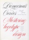 Doyald Young: Dangerous Curves Mastering Logotype Design