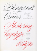 Doyald Young: Dangerous Curves Mastering Logotype Design