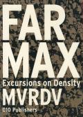 MVRDV: FARMAX - Excursions on Density