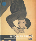 FOTOGRAFIA PUBLICA - Photography in Print 1919-1939