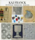 Kaj Franck: Muotoilija Dormgivare Designer