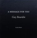 Guy Bourdin: A Message For You