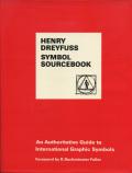 Henry Dreyfuss: Symbol Sourcebook