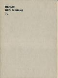 Hedi Slimane: BERLIN