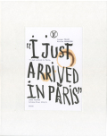 Juergen Teller: I Just Arrived in Paris