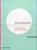 Jan Tschichold: Master Typographer - His Life, Work & Legacy