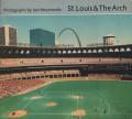 Joel Meyerowitz: St.Louis & The Arch