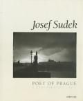Josef Sudek: Poet of Prague