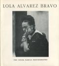 Lola Alvalez Bravo: The Frida Kahlo Photographs