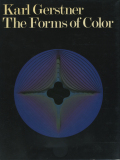 Karl Gerstner: The Forms of Color