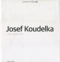 ジョセフ・クーデルカ 展 図録