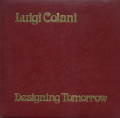 Luigi Colani: Designing Tomorrow 別冊カースタイリング/ルイジ・コラーニ特集