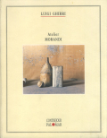 Luigi Ghirri: Atelier Morandi