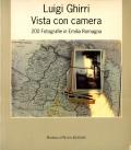 Luigi Ghirri: Vista con camera. 200 Fotografie in Emilia Romagna