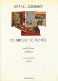 Marcel Duchamp: Die Grosse Schachtel