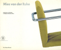 Mies van der Rohe: Architecture and Design in Stuttgart, Barcelona and Brno