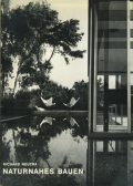 Richard Neutra: Naturnahes Bauen