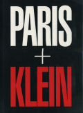 William Klein: PARIS+KLEIN