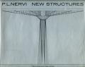 P.L.Nervi: NEW STRUCTURES Pier Luigi Nervi