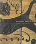 Bernard Leach: Potter and Artist