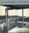 The architecture of Richard Neutra
