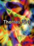 Thomas Ruff: Fotografien 1979-heute