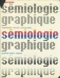 Jaques Bertin: Semiologie Graphique: Les Diagrammes - Les Reseaux, Les Cartes