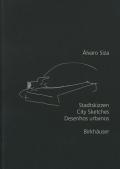 Alvaro Siza: Stadtskizzen City Sketches Desenhos urbanos