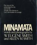 W. Eugene Smith Aileen M. Smith: MINAMATA