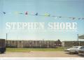 Stephen Shore: Uncommon Place 50 Unpublished Photographs 1973-1978