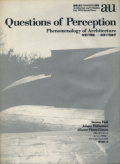 Questions of Perception 知覚の問題 建築の現象学