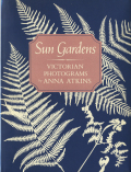Anna Atkins: Sun Gardens Victorian Photograms